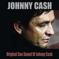 Original Sun Sound of Johnny Cash — Johnny Cash