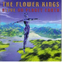 Alive On Planet Earth — The Flower Kings