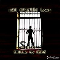 Shake — Man Cryptic Love