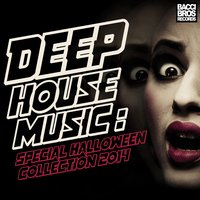 Deep House Music - Special Halloween Collection 2014 — сборник