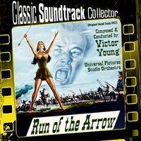 Run of the Arrow [1957] — Victor Young, Universal Pictures Studio Orchestra