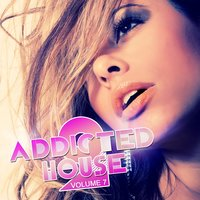 Addicted 2 House — сборник