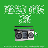 If Patience From the Grates Joined Powderfinger — Bright Eyed Kid