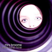 Nine Nine Nine — Mrs Broome