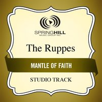 Mantle of Faith (Studio Track) — The Ruppes