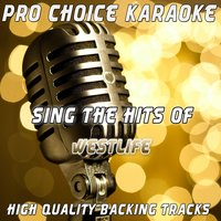 Sing the Hits of Westlife — Pro Choice Karaoke