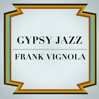 Gypsy Jazz Swing — Frank Vignola