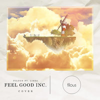 Feel Good Inc. — filous, LissA