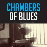Chambers of Blues — сборник