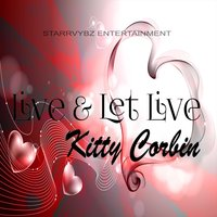 Live & Let Live — Kitty Corbin