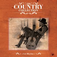 The Country Collection - Get Rhythm — сборник