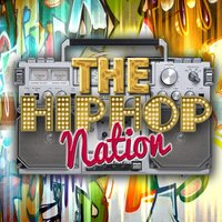 The Hip Hop Nation — The Hip Hop Nation