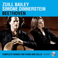 Beethoven: Complete Works For Piano And Cello — Zuill Bailey, Simone Dinnerstein, Simone Dinnerstein [Artist]