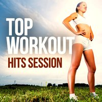 Top Workout Hits Session — сборник