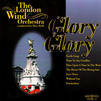 Glory Glory — Marc Reift, The London Wind Orchestra