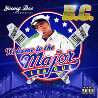 Welcome to the Major League — BC