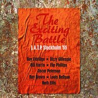 The Exciting Battle: J.A.T.P Stockholm '55 — Jazz At The Philharmonic