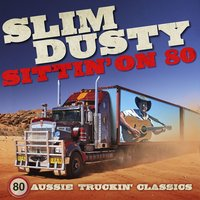 Sittin' On 80 — Slim Dusty