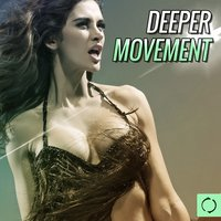 Deeper Movement — сборник