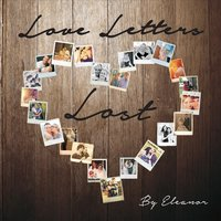 Love Letters Lost — By Eleanor