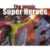 Super Heroes — Hollywood Pictures Orchestra