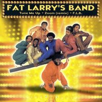 Tune Me Up / Zoom / F.L.B. — Fat Larry's Band