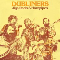 Jigs Reels & Hornpipes — The Dubliners