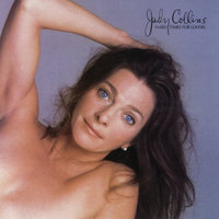 Hard Time For Lovers — Judy Collins