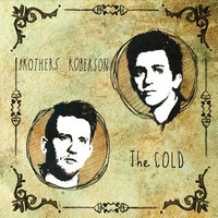 The Cold — The Brothers Roberson
