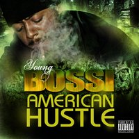 American Hustle — Young Bossi