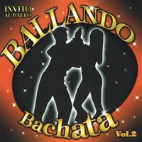 Ballando Bachata, Vol. 2 — сборник