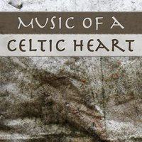 Music of a Celtic Heart: Cute Romantic Love Songs for Weddings Ceremony, Reception & Dance — World Sessions