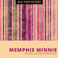 Blues Guitar Heroness — Memphis Minnie, Kissing in the Dark
