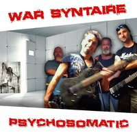 Psychosomatic — War Syntaire