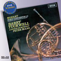 Mozart: The Horn Concertos — London Symphony Orchestra, Peter Maag, Barry Tuckwell