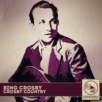 Crosby Country — Bing Crosby