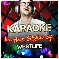 Karaoke - In the Style of Westlife — Ameritz - Karaoke