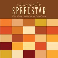 Unbreakable — Speedstar