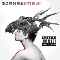 Beyond the White — Draco and the Zodiac