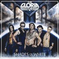 Shades of White — The Gloria Story