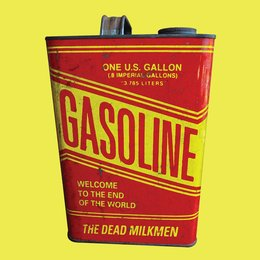 Welcome to the End of the World — The Dead Milkmen