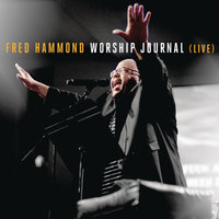 Worship Journal — Fred Hammond