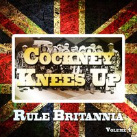 Cockney Knees up, Rule Britannia, Vol. 4 — сборник