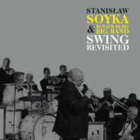 Swing Revisited — Stanislaw Soyka, Stanisław Soyka, Roger Berg Big Band
