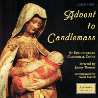 Advent to Candlemass — James Thomas, The Choir of St Edmundsbury Cathedral