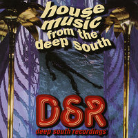 House Music From The Deep South — сборник