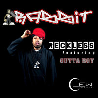 Reckless (feat. Gutta Boy) — Rabbit