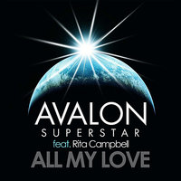 All My Love — Avalon Superstar