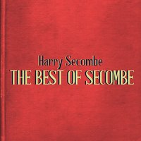 The Best of Secombe — Harry Secombe