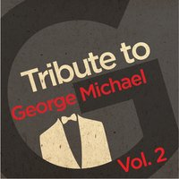 Tribute to George Michael, Vol. 2 — Flies on the Square Egg
